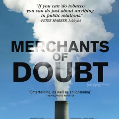 Free screening of Merchants of Doubt: How Scientists Obscured the Truth about Global Warming with discussion to follow.